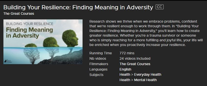 """Course sample from """"The Great Courses: Building Your Resilience: Finding Meaning in Adversity"""""""